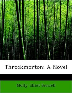 Throckmorton; A Novel