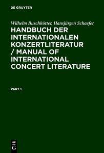 Handbuch der Internationalen Konzertliteratur / Manual of Intern
