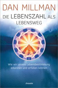 Die Lebenszahl als Lebensweg (aktualisierte, erweiterte Neuausga