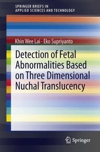 Detection of Fetal Abnormalities Based on Three Dimensional Nuch