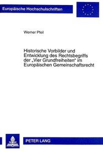 Historische Vorbilder und Entwicklung des Rechtsbegriffs der «Vi