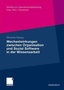 Wechselwirkungen zwischen Organisation und Social Software in de