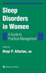 Sleep Disorders in Women: From Menarche Through Pregnancy to Men