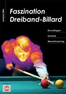 Faszination Dreiband-Billard