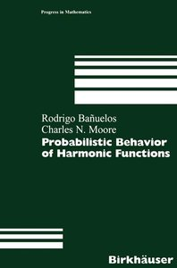 Probabilistic Behavior of Harmonic Functions