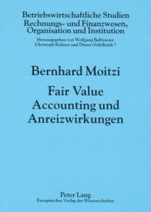 Fair Value Accounting und Anreizwirkungen