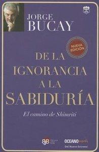 De la Ignorancia a la Sabiduria: El Camino de Shimriti = From Ig