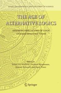 The Age of Alternative Logics