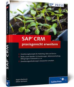 SAP CRM praxisgerecht erweitern