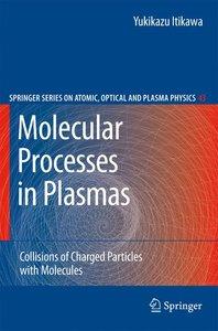 Molecular Processes in Plasmas