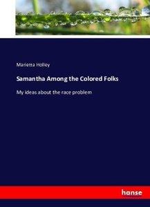 Samantha Among the Colored Folks