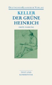 Der grüne Heinrich / Erste Fassung