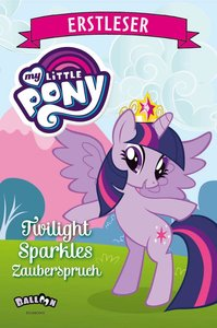 My Little Pony - Twilight Sparkles Zauberspruch