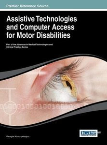 Assistive Technologies and Computer Access for Motor Disabilitie