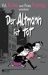 Der Altmann ist tot