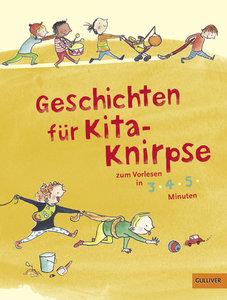 Geschichten für Kita-Knirpse zum Vorlesen in 3-4-5 Minuten