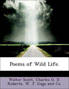 Poems of Wild Life.