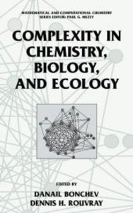 Complexity in Chemistry, Biology, and Ecology