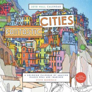 Fantastic Cities Wall Calender 2018