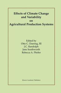 Effects of Climate Change and Variability on Agricultural Produc