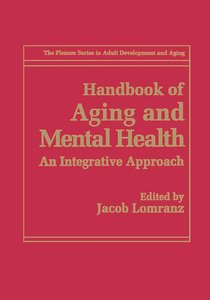 Handbook of Aging and Mental Health