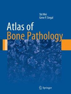 Atlas of Bone Pathology