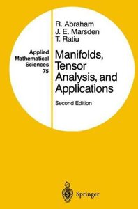 Manifolds, Tensor Analysis, and Applications