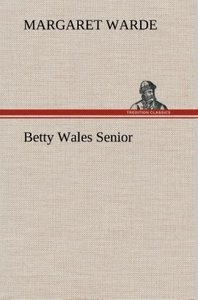 Betty Wales Senior