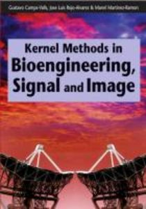 Kernel Methods in Bioengineering, Signal and Image Processing