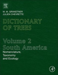 Dictionary of Trees South American Volume 2