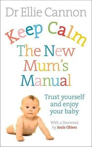 Keep Calm, It's Only a Baby