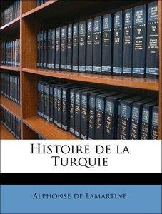 Histoire de la Turquie Volume 4
