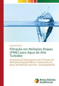 Filtração em Múltiplas Etapas (FiME) para Água de Alta Turbidez