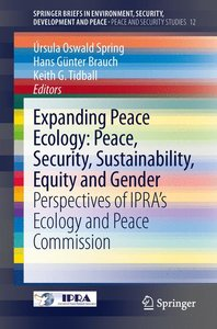 Expanding Peace Ecology: Peace, Security, Sustainability, Equity