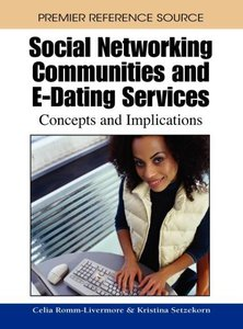 Social Networking Communities and E-Dating Services: Concepts an
