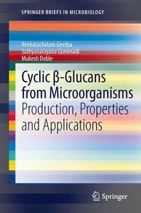 Cyclic ß-Glucans from Microorganisms