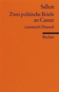 Zwei politische Briefe an Caesar