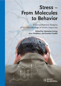 Stress - From Molecules to Behavior