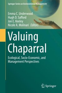 The Ecological Value of Chaparral Landscapes