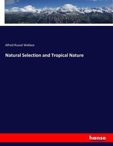 Natural Selection and Tropical Nature