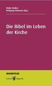 Die Bibel im Leben der Kirche