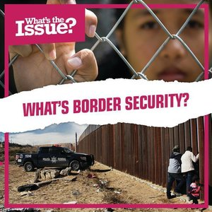What\'s Border Security?