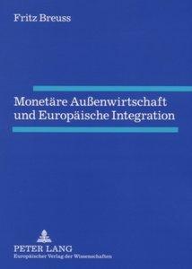 Monetäre Außenwirtschaft und Europäische Integration
