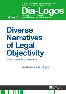 Diverse Narratives of Legal Objectivity