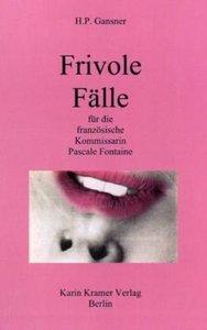 Frivole Fälle für die französische Kommissarin Pascale Fontaine
