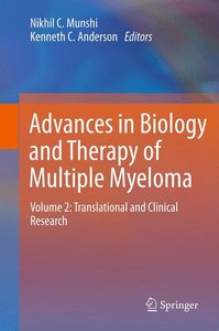 Advances in Biology and Therapy of Multiple Myeloma