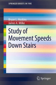 Study of Movement Speeds Down Stairs