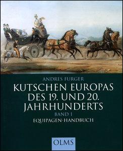 Kutschen Europas des 19. und 20. Jahrhunderts 1