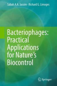 Bacteriophages: Practical Applications for Nature\'s Biocontrol