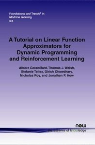A tutorial on linear function approximators for dynamic programm